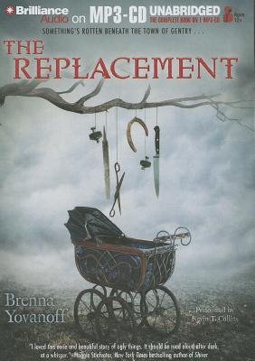 [CD] The Replacement By Yovanoff, Brenna/ Collins, Kevin T. (NRT)